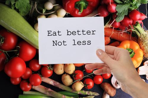 Eat better food, not less food