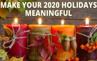 How to Make 2020 Holidays Meaningful