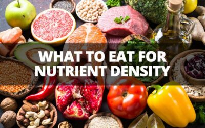 What to Eat for Nutrient Density