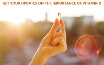 Updates on the Importance of Vitamin D